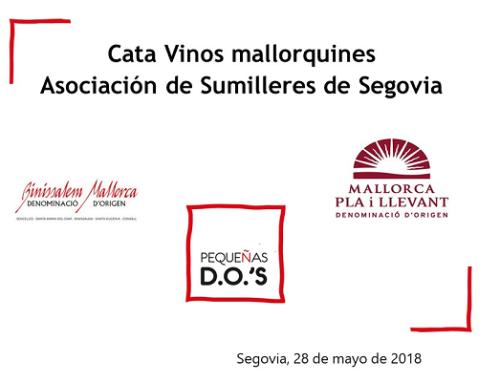 El martes 29 de mayo Pequeñas D.O.'s presenta los vinos mallorquines ante los Sumilleres de Segovia