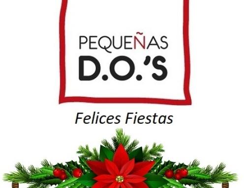 Pequeñas D.O.'s les desea FELICES FIESTAS