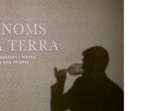 """51 bodegas de la Pequeña DOCa Priorat participan en el proyecto de vinos de clasificación """"Los nombres de la tierra"""""""